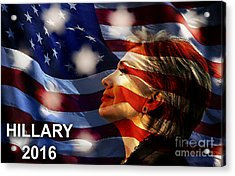 Hillary 2016 Acrylic Print