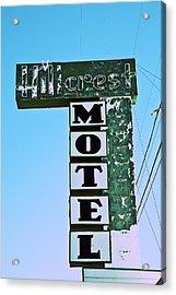 Acrylic Print featuring the photograph Hillcrest Motel by Gigi Ebert