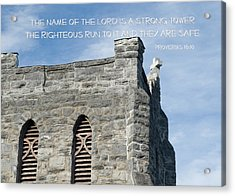 His Name Is A Strong Tower Acrylic Print