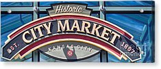 Historic City Market Sign  Acrylic Print