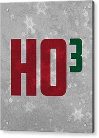 Ho Ho Ho Have A Very Nerdy Christmas Acrylic Print by Design Turnpike