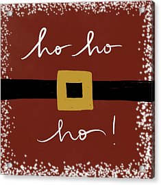 Hohoho Acrylic Print by Katie Doucette
