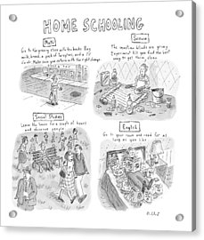 'home Schooling' Acrylic Print by Roz Chast