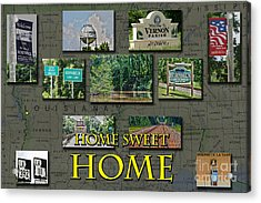 Home Sweet Home Acrylic Print by D Wallace