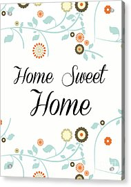 Home Sweet Home Acrylic Print by Pati Photography