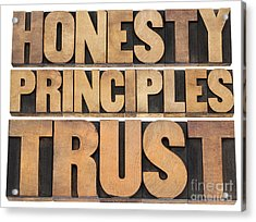 Honesty Principles And Trust Acrylic Print