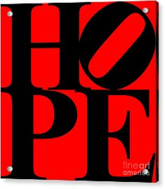 Hope 20130710 Black Red Acrylic Print by Wingsdomain Art and Photography