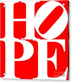 Hope 20130710 White Red Acrylic Print by Wingsdomain Art and Photography