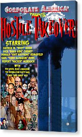 Hostile Takeover Acrylic Print by James Gallagher