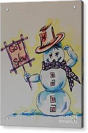 Hot Stuff.... Got Snow Acrylic Print by Chrisann Ellis