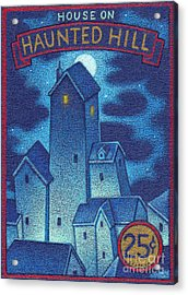 House On Haunted Hill Acrylic Print by Thomas Sciacca
