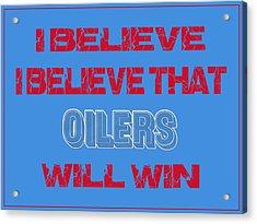 Houston Oilers I Believe Acrylic Print