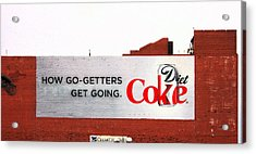 How Go Getters Get Going Acrylic Print