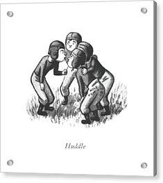 Huddle Acrylic Print by William Steig