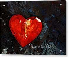 I Just Love You - Red Heart Romantic Art Acrylic Print by Sharon Cummings