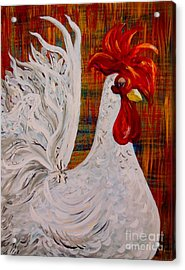 I Know I Am Lovely - White Rooster Acrylic Print by Eloise Schneider