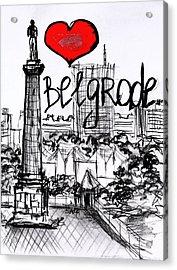 I Love Belgrade Acrylic Print