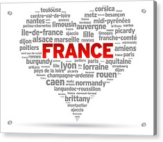 I Love France Acrylic Print by Aged Pixel