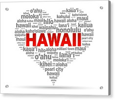 I Love Hawaii Acrylic Print by Aged Pixel