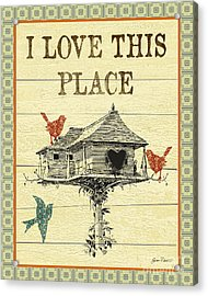 I Love This Place Acrylic Print by Jean Plout