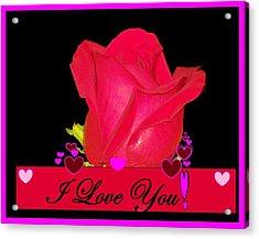 I Love You Acrylic Print by Cathy Long
