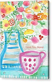 I Love You Nana- Floral Greeting Card Acrylic Print by Linda Woods