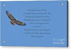 I Thought I Saw You Acrylic Print by Minnie Lippiatt