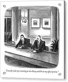 I Usually Wake Up Screaming At Six-thirty Acrylic Print by Frank Cotham