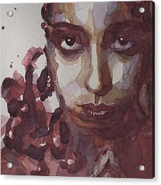 I'd Be Smiling If I Wasn't So Desperate Acrylic Print by Paul Lovering