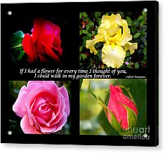 If I Had A Flower Collage Acrylic Print by Kathy  White