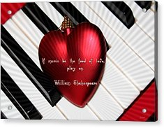 If Music Be The Food Of Love Acrylic Print