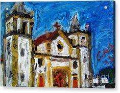 Igreja Da Se De Olinda Acrylic Print by Greg Mason Burns