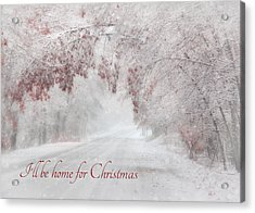 I'll Be Home Acrylic Print by Lori Deiter