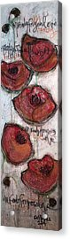 Im Ready For Your Love Poppies Acrylic Print