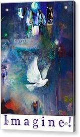 Acrylic Print featuring the painting Imagine - With White Border And Title by Brooks Garten Hauschild