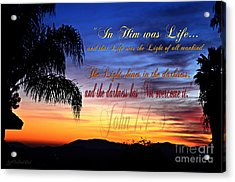 In Him Was Life Acrylic Print