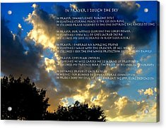 In Prayer I Touch The Sky Acrylic Print by David  Norman