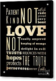 Inspirational Art - Love Never . Acrylic Print by Joy House Studio