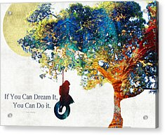 Inspirational Art - You Can Do It - Sharon Cummings Acrylic Print