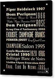 Inspirational Arts - Exquisite Champagne Brands Acrylic Print by Joy House Studio