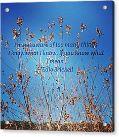 Instaquote#instaquoteapp Acrylic Print by Gia Marie Houck