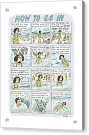 Instructions For Getting Into The Ocean Acrylic Print by Roz Chast