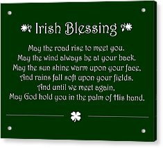 Irish Blessing Acrylic Print by Jaime Friedman