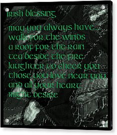 Irish Blessing Stitched In Time Acrylic Print by LeeAnn McLaneGoetz McLaneGoetzStudioLLCcom