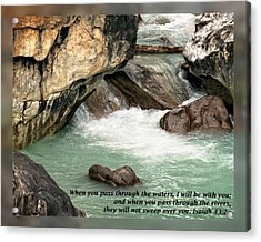 Isaiah 43 2a Acrylic Print by Dawn Currie