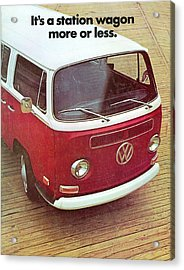 It's A Station Wagon More Or Less - Vw Camper Ad Acrylic Print by Georgia Fowler