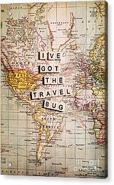 I've Got The Travel Bug Acrylic Print by Sylvia Cook