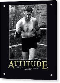 Jack Dempsey Attitude Acrylic Print