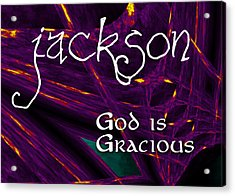 Jackson - God Is Gracious Acrylic Print by Christopher Gaston