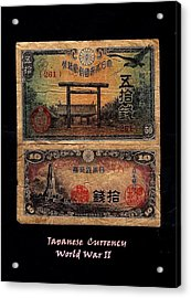 Japanese Currency From World War II Acrylic Print by Diane Strain